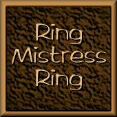 Ring Mistress Ring